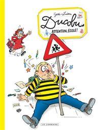 L'Elève Ducobu t.24 : Attention, école ! | Zidrou. Auteur
