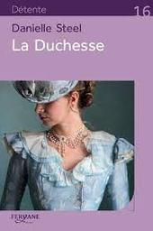 La duchesse | Steel, Danielle. Auteur