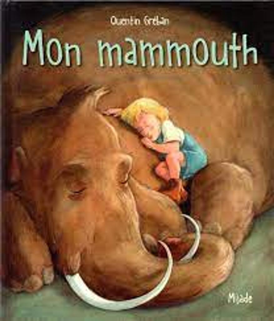 Mon mammouth |