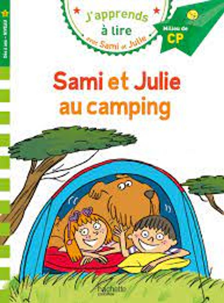 J'apprends à lire avec Sami et Julie : Sami et Julie au camping  