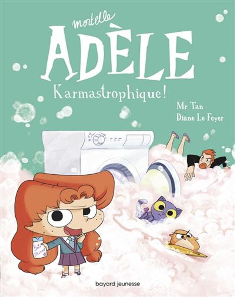 Mortelle Adèle t.17 : Karmastrophique !  