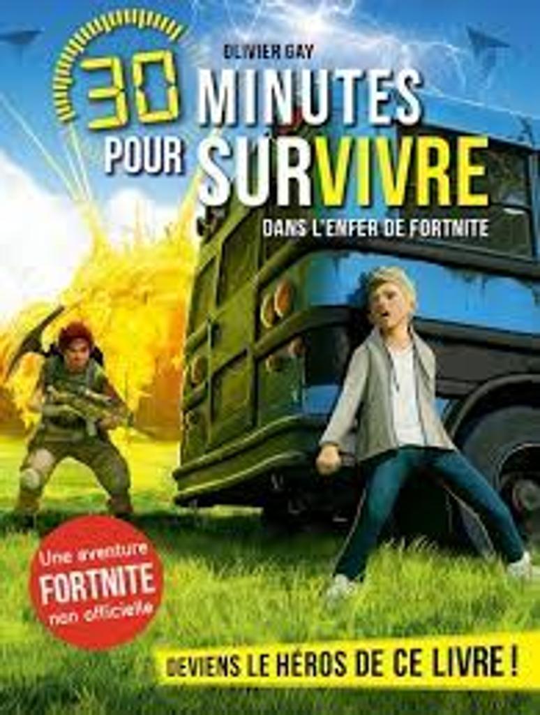 30 minutes pour survivre : Dans l'enfer de Fortnite  