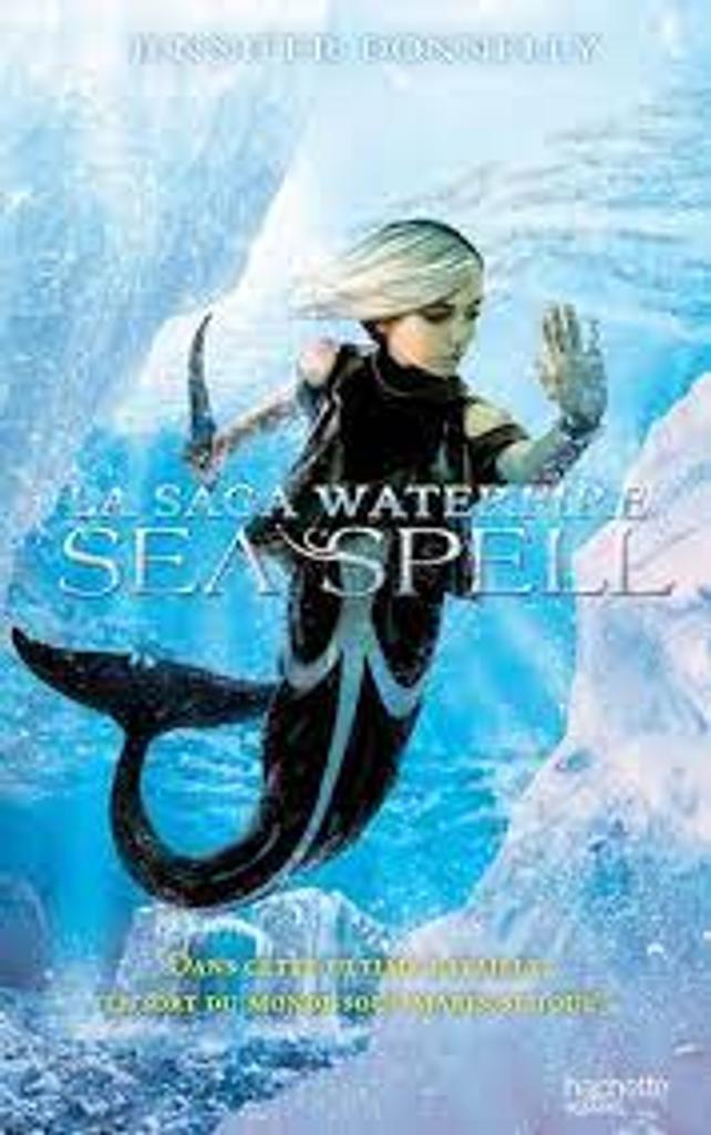 Waterfire t.04 : Sea spell  