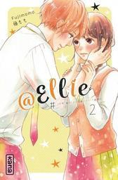@Ellie t.02 : #Je n'ai pas de petit ami   Fujimomo. Auteur