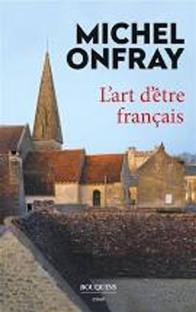 L'art d'être français : Lettres à de jeunes philosophes |