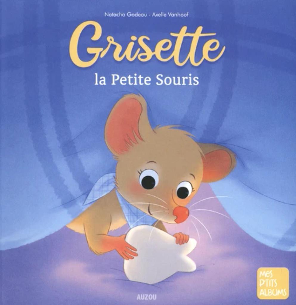 Grisette la Petite Souris |