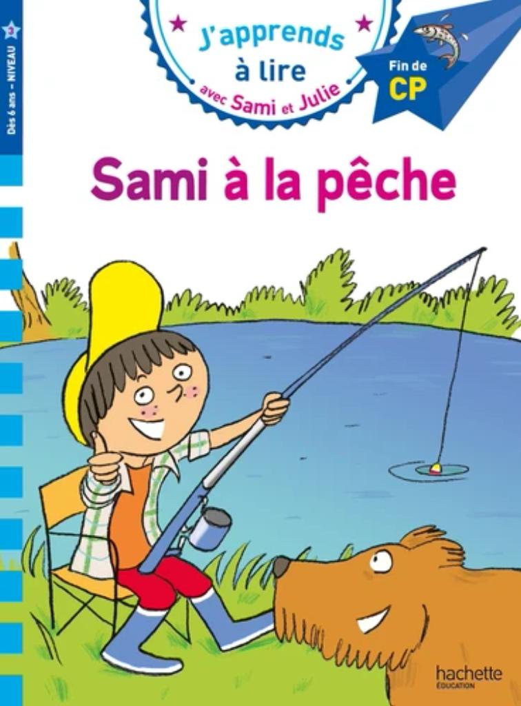 J'apprends à lire avec Sami et Julie : Sami à la pêche  