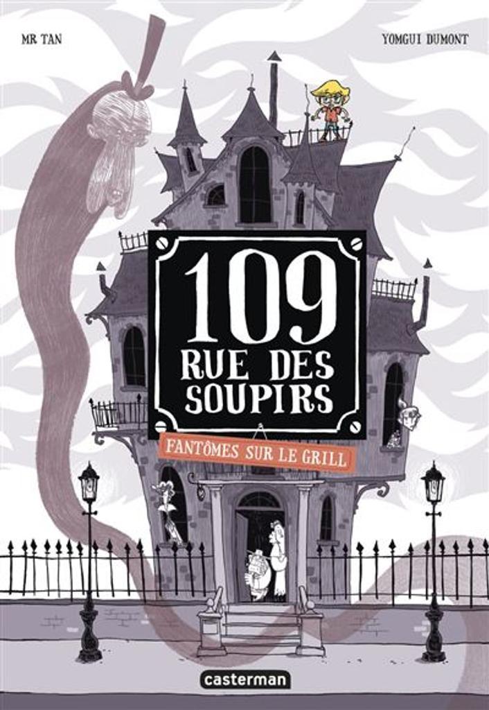 109 Rue des Soupirs t.02 : Fantômes sur le grill  