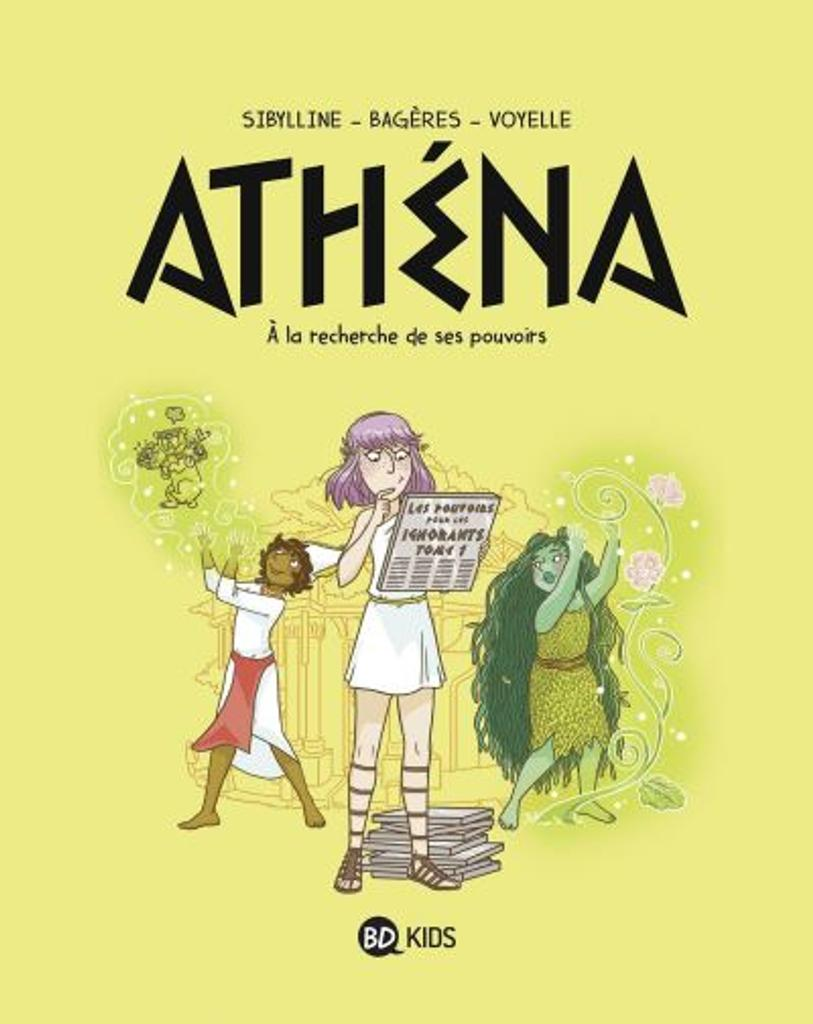 Athéna t.02 : A la recherche de ses pouvoirs  