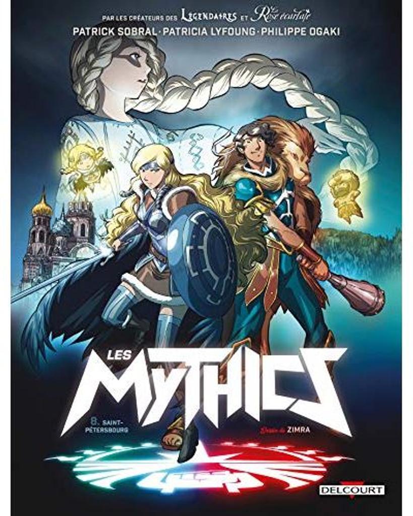 Les Mythics t.08 : Saint-Pétersbourg  
