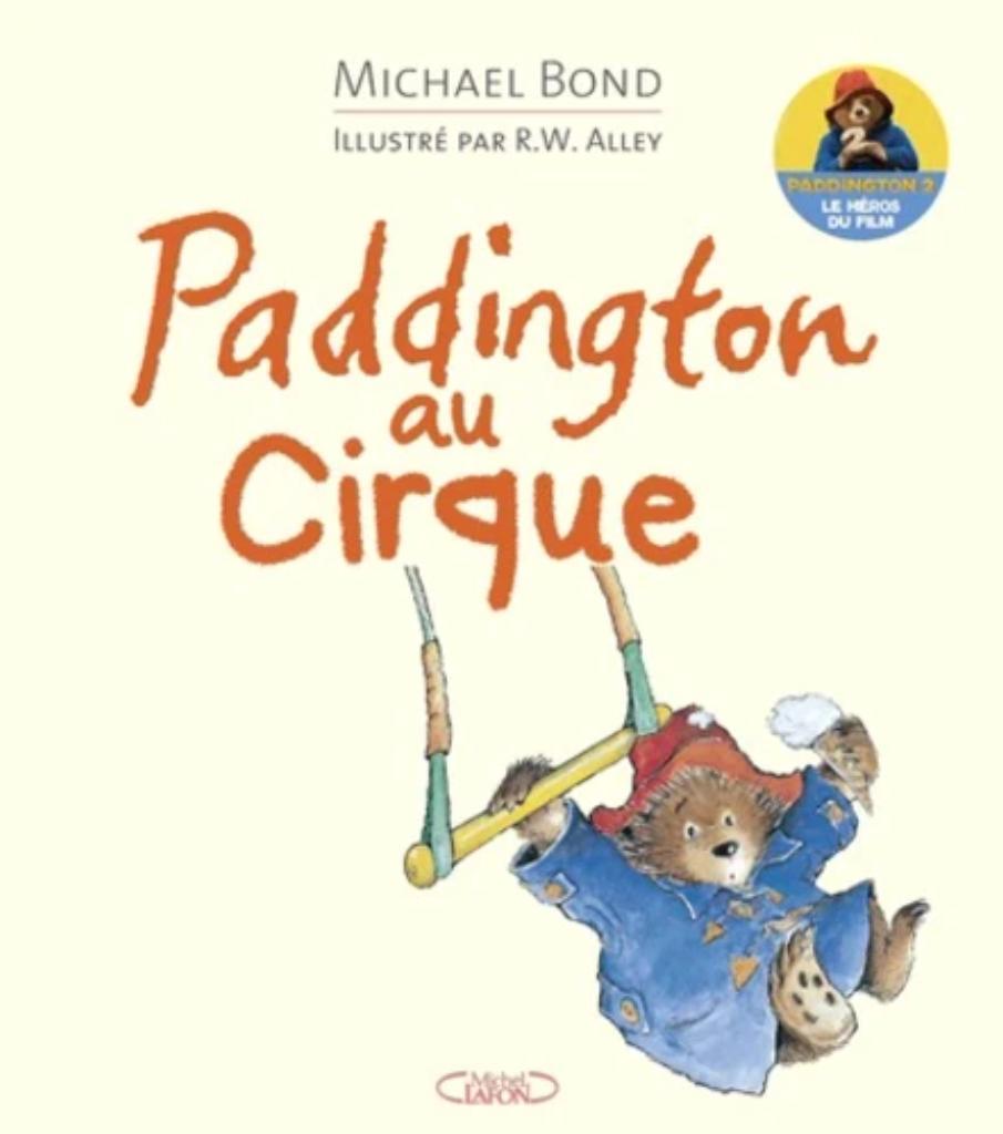 Paddington au cirque |