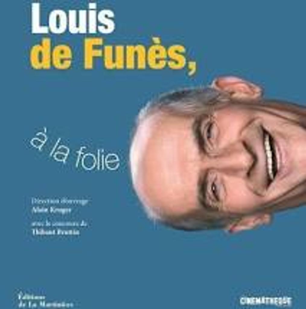 Louis de Funes : à la folie |