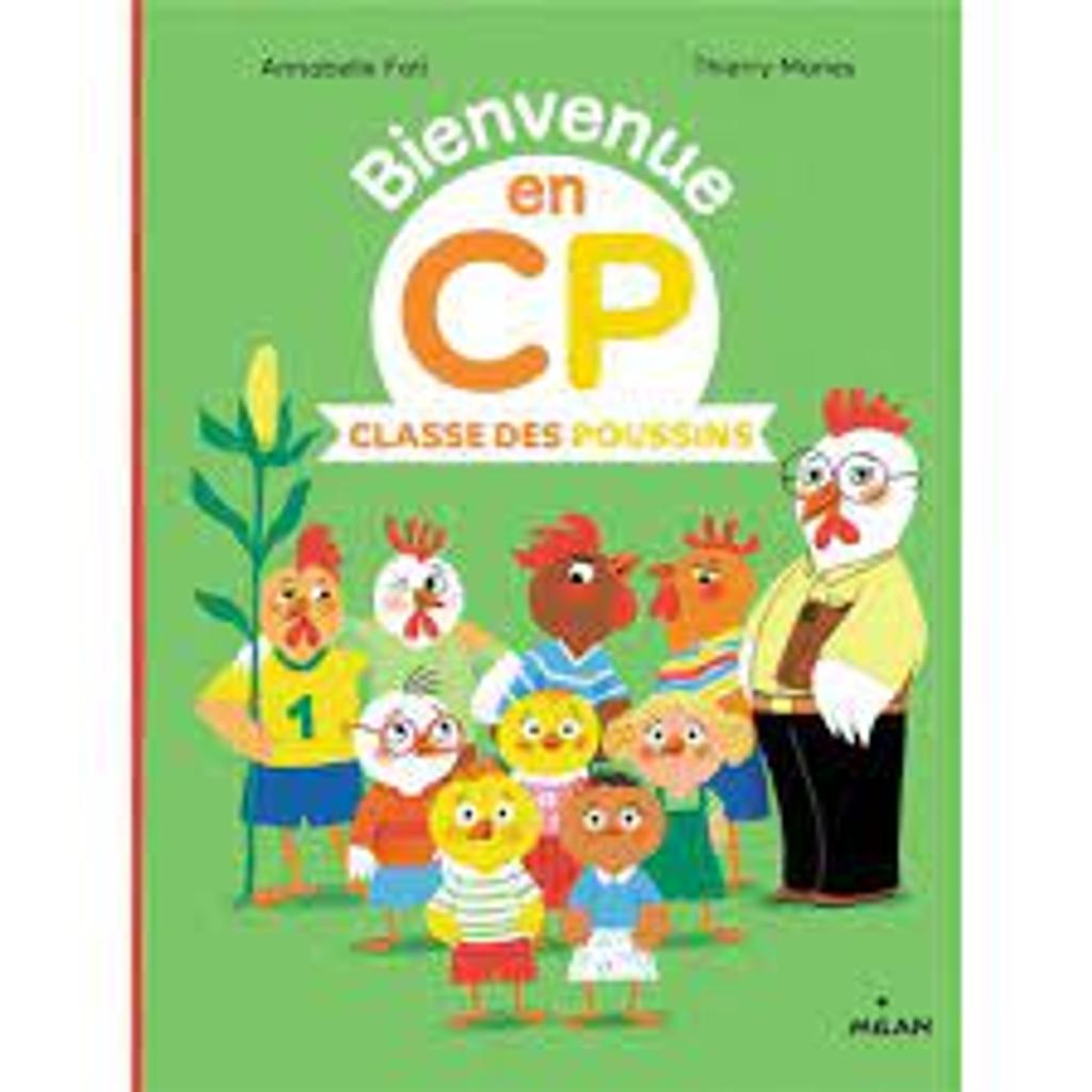 Bienvenue en CP : Classe des poussins  