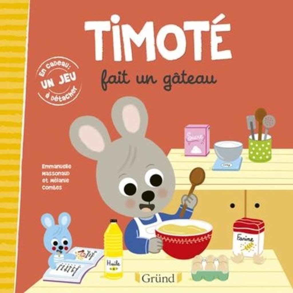 Timoté fait un gâteau |