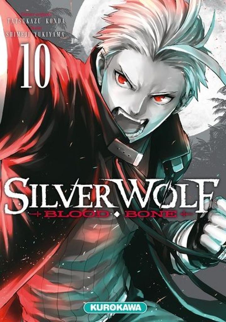 Silver Wolf t.10 : Blood Bone  