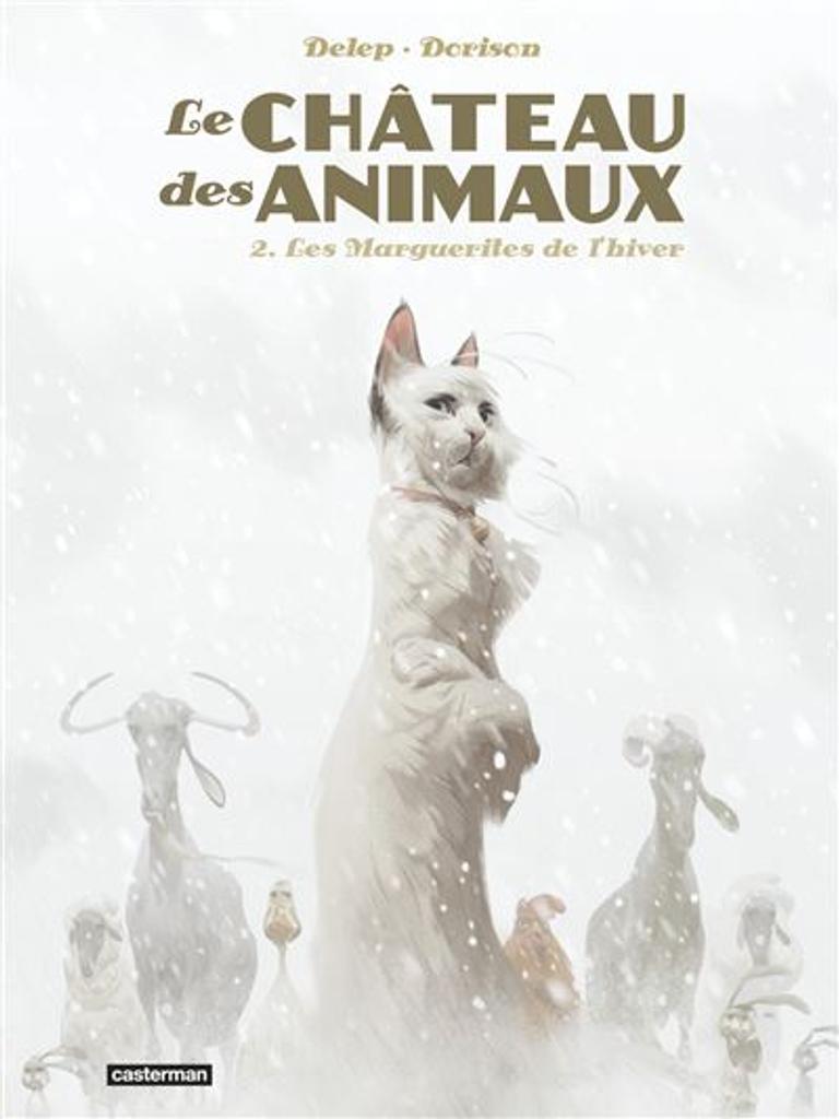 Le Château des animaux t.02 : Les Marguerites de l'hiver  