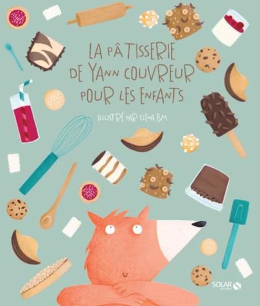 La pâtisserie de Yann Couvreur pour les enfants |