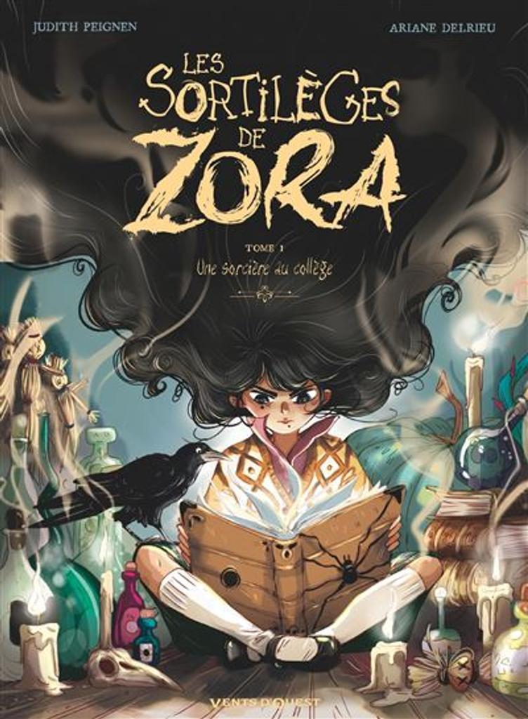 Les Sortilèges de Zora t.01 : Une sorcière au collège  